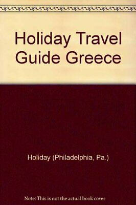 Holiday Travel Guide Greece Holiday (Philadelphia, Pa.)