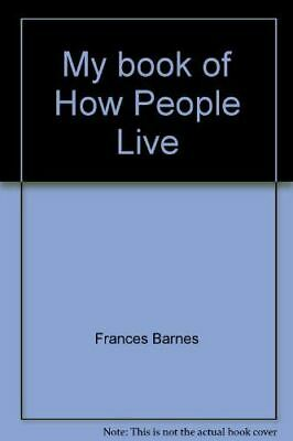 My book of How People Live, , Like New, Paperback