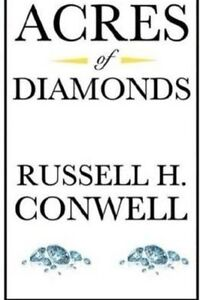 Acres of Diamonds by Conwell, Russell H. -Paperback