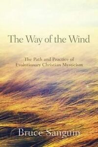 The Way Wind Path Practice Evolutionary Christ by Sanguin Bruce G -Paperback