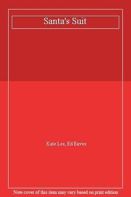 Santa's Suit,Kate Lee, Ed Eaves