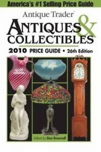 Warman's antiques & collectibles 2010 price guide (warman's.