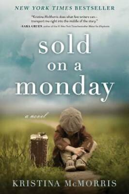 Sold on a Monday: A Novel - Paperback By McMorris, Kristina - GOOD