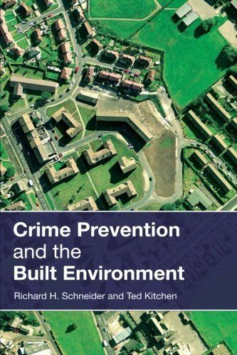 Crime Prevention and the Built Environment - Ted Kitchen NEW PAPERBACK