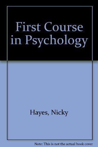 First Course in Psychology By Nicky Hayes. 9780174442707