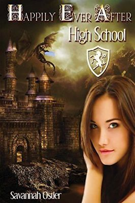 IGH SCHOOL By Savannah Ostler  (Happily Ever After High)