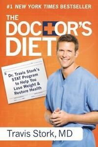 NEW The Doctors Diet BY Dr. Travis Stork STAT Program Doctor's Diet Weight Loss