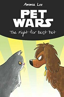 Children s Book   Pets War  The Fight for Best Pet  Cat and Dog