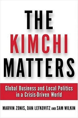 The Kimchi Matters  Global Business And Local Poli