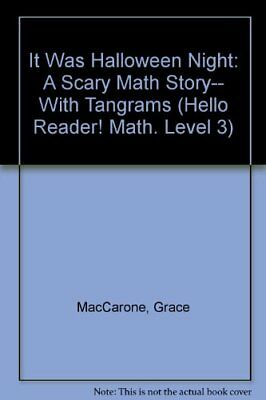 It Was Halloween Night: A Scary Math Story-- With