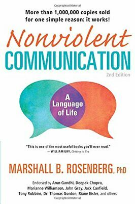 Nonviolent Communication: A Language of Life by Marshall B.