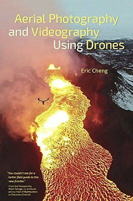 Aerial Photography and Videography Using Drones New Paperback Book Eric Cheng