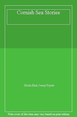 Cornish Sea Stories-Sheila Bird, Jenny Fryatt
