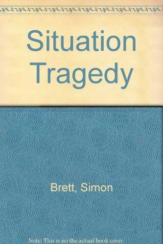 Situation Tragedy,Simon Brett