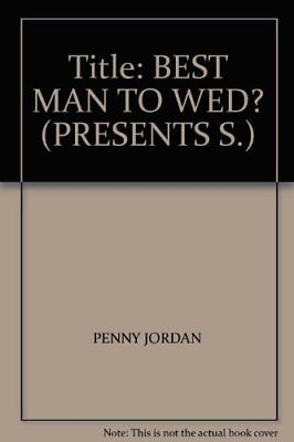 Best Man to Wed? (Presents),Penny