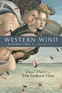 Western Wind An Introduction To Poetry, 5th Edition By Mason Professor, David, - $44.30