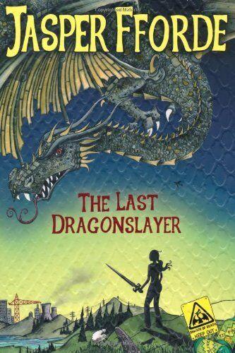The Last Dragonslayer: Last Dragonslayer Book 1,Jasper Fforde