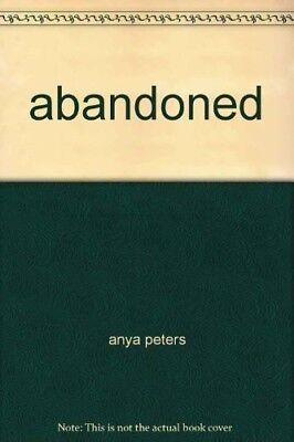 Good, abandoned, anya peters, Book