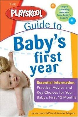 Very Good, Playskool Guide to Baby's First Year (Playskool), Jennifer Meyers, Ja