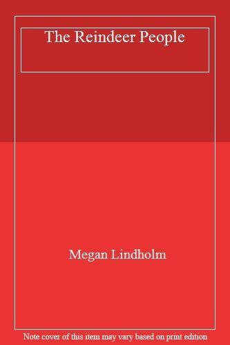 The Reindeer People,Megan Lindholm