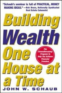 Building Wealth One House At A Time Making It Big On Little Deals - $5.32
