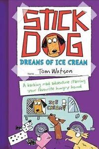 Stick Dog Screams for Ice Cream, Tom Watson