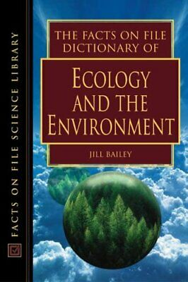 The Facts on File Dictionary of Ecology and the Environment (Facts on File Scie