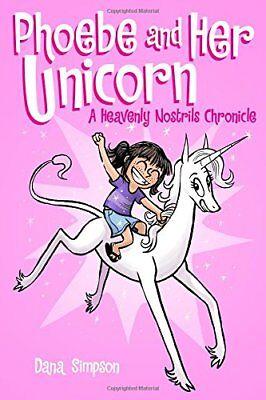 Phoebe and Her Unicorn (Phoebe and Her Unicorn Ser