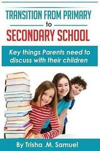 Transition-From-Primary-to-Secondary-School-Key-things-Parents-need-to-discuss