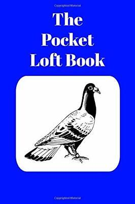 The Pocket Loft Book Racing Pigeon Book With Blue Cover