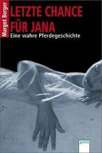 Berger, M: Letzte Chance für Jana von Margot Berger (2012, Taschenbuch)