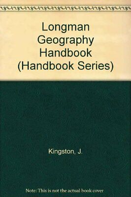 Longman Geography Handbook : The Study of the Earth, Its Landforms, and