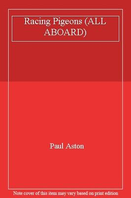 Racing Pigeons (ALL ABOARD)-Paul Aston