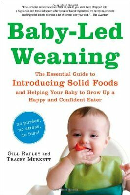 Baby-Led Weaning: The Essential Guide to Introduci for sale  Shipping to India