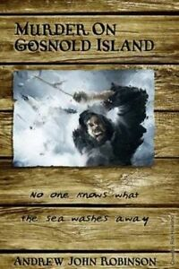 NEW Murder on Gosnold Island by Mr. Andrew John Robinson