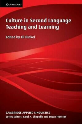 Culture in Second Language Teaching and Learning (Cambridge Applied