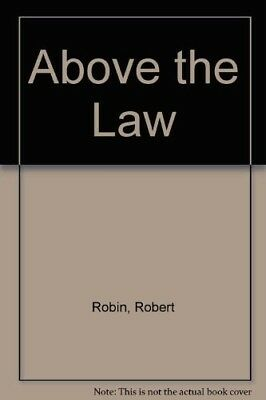 Good, Above the Law, Robin, Robert, Book