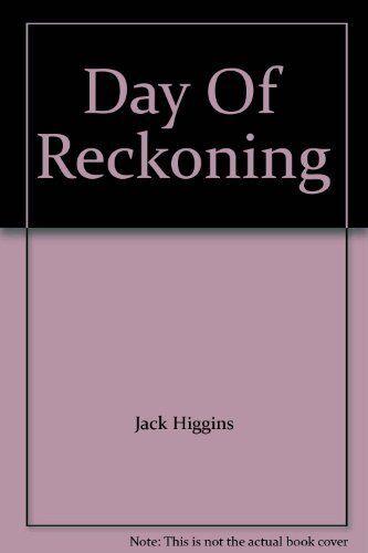 Day of Reckoning (Sean Dillon Series, Book 8),Jack Higgins
