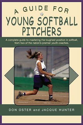 - A Guide for Young Softball Pitchers (Young Player
