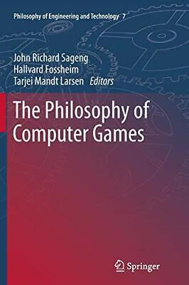 Computer Games - The Philosophy of Computer Games. Sageng, Richard 9789400798434 Free Shipping.*=