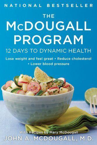 The Mcdougall Program: 12 Days To Dynamic Health (