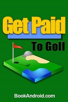 GET PAID to Golf Free Shipping ebook  PDF