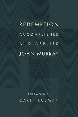 Redemption, Accomplished and Applied - John Murray (Paperback)