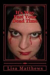 It's Way Past Your Dead Time: Volume 1 (The Welcome Stranger)