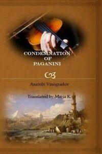 Condemnation of Paganini by Vinogradov, Anatoly -Paperback