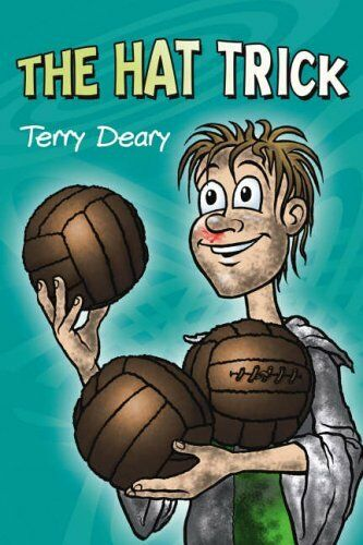 The Hat Trick,Terry Deary, Steve Donald- 9781842993767