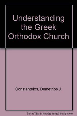 Understanding the Greek Orthodox Church Greek Orthodox Church