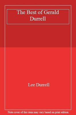 The Best of Gerald Durrell,Lee Durrell- (The Best Of Gerald Durrell)