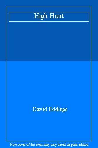 High Hunt,David Eddings
