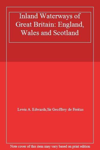 Inland Waterways of Great Britain: England, Wales and Scotland,Lewis A. Edwards